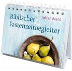 Biblischer Fastenzeitbegleiter