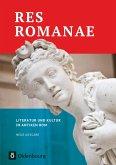 Res Romanae - Literatur und Kultur im antiken Rom