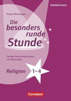 Religion - Klasse 1-4. Fertige Unterrichtsstund...
