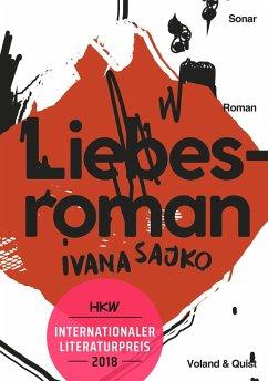 Liebesroman - Sajko, Ivana