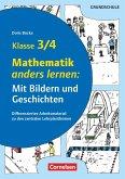 Mathematik anders lernen: Mit Bildern und Geschichten Klasse 3/4. Kopiervorlagen