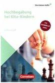 Hochbegabung bei Kita-Kindern. Die schnelle Hilfe!. Ratgeber