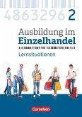 Ausbildung im Einzelhandel 2. Ausbildungsjahr - Allgemeine Ausgabe - Arbeitsbuch mit Lernsituationen