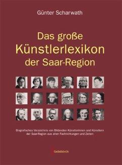 Das große Künstlerlexikon der Saar-Region