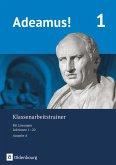 Adeamus! - Ausgabe A - Klassenarbeitstrainer 1 mit Lösungsbeileger