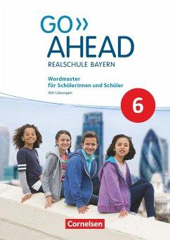 Go Ahead 6. Jahrgangsstufe - Ausgabe für Realschulen in Bayern - Wordmaster - Mare, Christina