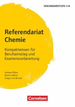 Referendariat Chemie - Böhm, Andreas; Borstel, Gregor von; Häfner, Martin
