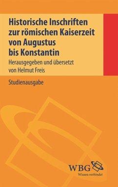 Historische Inschriften zur römischen Kaiserzeit (eBook, PDF)