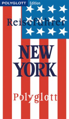 POLYGLOTT Edition Reiseführer New York (Mängelexemplar) - Chowanetz, Ken; Metzger, Christine