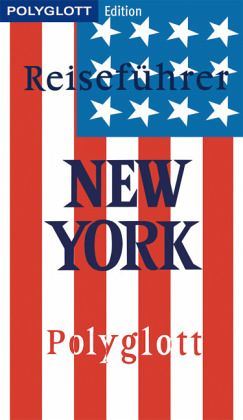 polyglott edition reisef hrer new york m ngelexemplar. Black Bedroom Furniture Sets. Home Design Ideas