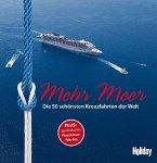 HOLIDAY Reisebuch: Mehr Meer (Mängelexemplar)