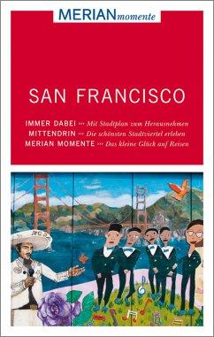 MERIAN momente Reiseführer San Francisco (Mängelexemplar) - Dohnke, Kay