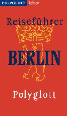 POLYGLOTT Edition Reiseführer Berlin (Mängelexe...