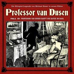 Professor van Dusen, Die neuen Fälle, Fall 10: Professor van Dusen kauft die Katze im Sack (MP3-Download) - Koser, Michael; Traber, Bodo