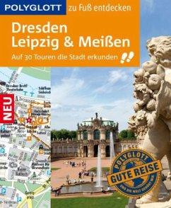 POLYGLOTT Reiseführer Dresden, Leipzig, Meißen ...