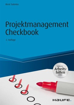 Projektmanagement Checkbook - inkl. Arbeitshilfen online (eBook, PDF) - Sutorius, René