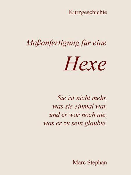 Maßanfertigung für eine Hexe (eBook, ePUB) - Stephan, Marc