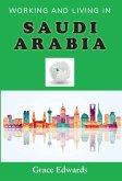 Working and Living in Saudi Arabia (eBook, ePUB)