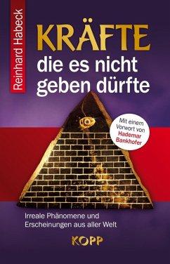 Kräfte, die es nicht geben dürfte (eBook, ePUB) - Habeck, Reinhard