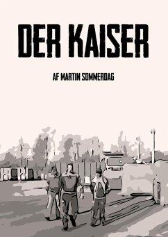Der Kaiser (eBook, ePUB)