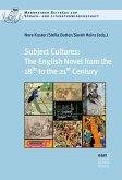 Subject Cultures: The English Novel from the 18th to the 21st Century (eBook, PDF)