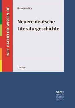 Neuere deutsche Literaturgeschichte (eBook, PDF) - Jeßing, Benedikt
