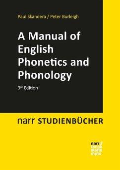 A Manual of English Phonetics and Phonology (eBook, PDF) - Burleigh, Peter; Skandera, Paul