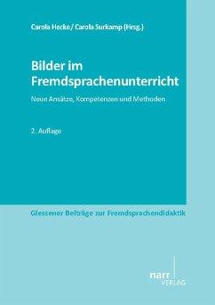 Bilder im Fremdsprachenunterricht (eBook, PDF)