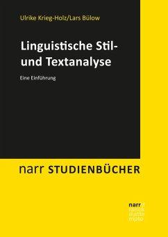 Linguistische Stil- und Textanalyse (eBook, PDF) - Krieg-Holz, Ulrike; Bülow, Lars