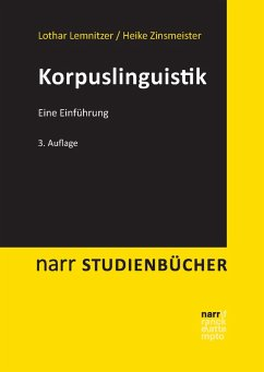 Korpuslinguistik (eBook, PDF) - Lemnitzer, Lothar; Zinsmeister, Heike