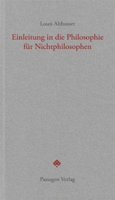 Einleitung in die Philosophie für Nichtphilosophen - Althusser, Louis
