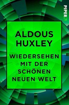 Wiedersehen mit der Schönen neuen Welt - Huxley, Aldous