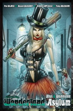 Wonderland, Band 12 - Asylum - Blut & Wahnsinn (eBook, PDF) - Gregory, Raven; Shand, Pat