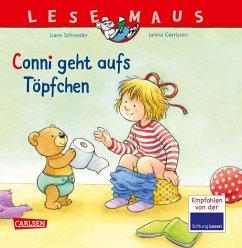Conni geht aufs Töpfchen / Lesemaus Bd.83 - Schneider, Liane