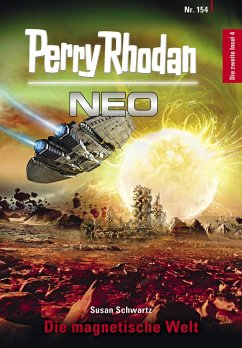 Die magnetische Welt / Perry Rhodan - Neo Bd.154 (eBook, ePUB)