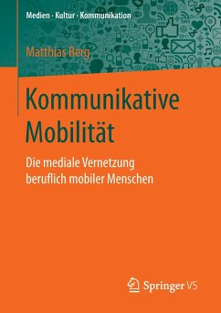 Kommunikative Mobilität - Berg, Matthias