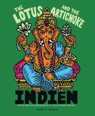 The Lotus and the Artichoke - Indien