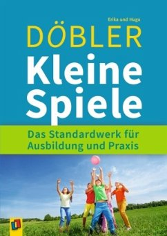 Kleine Spiele - Döbler, Erika; Döbler, Hugo