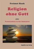 Religion ohne Gott