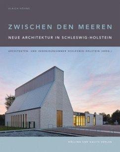 Zwischen den Meeren. Neue Architektur in Schles...