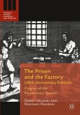 The Prison and the Factory (40th Anniversary Edition)