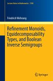 Refinement Monoids, Equidecomposability Types, and Boolean Inverse Semigroups