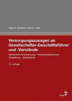Versorgungszusagen an Gesellschafter-Geschäftsführer und -Vorstände - Doetsch, Peter A.; Lenz, Arne E.