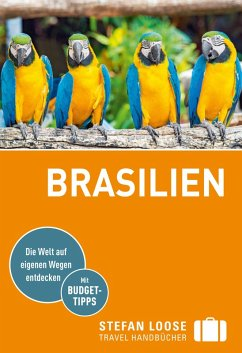 Stefan Loose Reiseführer Brasilien (eBook, PDF) - Goerdeler, Carl; Taubald, Helmuth; Österreicher, Jochen; Rudhart, Werner; Stockmann, Nicolas