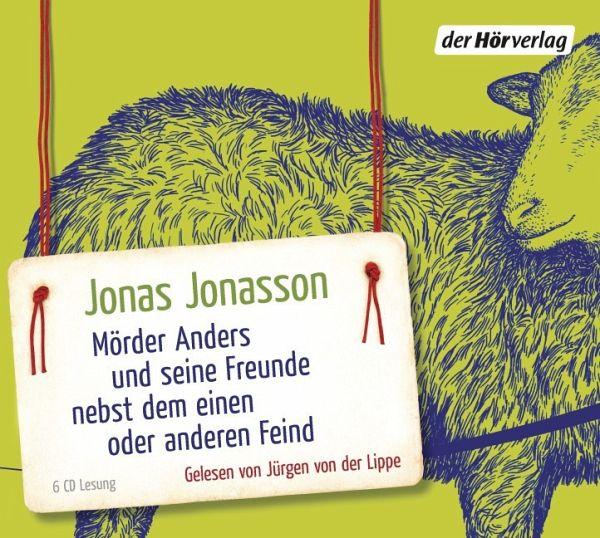 Mörder Anders und seine Freunde nebst dem einen oder anderen Feind, 6 Audio-CDs (Mängelexemplar) - Jonasson, Jonas