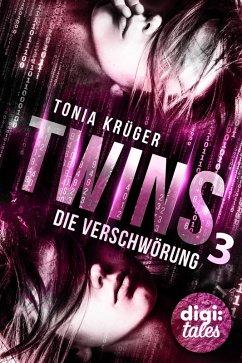 Die Verschwörung / Twins Bd.3 (eBook, ePUB) - Tonia Krüger