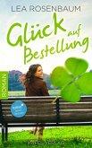 Glück auf Bestellung: Liebesroman (eBook, ePUB)