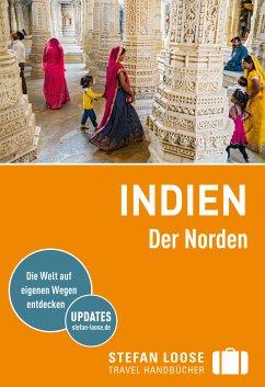 Stefan Loose Reiseführer Indien, Der Norden (eB...