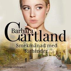 9788711777510 - Cartland, Barbara: Smekmånad med förhinder - Den eviga samlingen 71 (oförkortat) (MP3-Download) - Bog