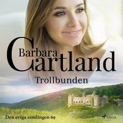 9788711772454 - Cartland, Barbara: Trollbunden - Den eviga samlingen 69 (oförkortat) (MP3-Download) - Bog
